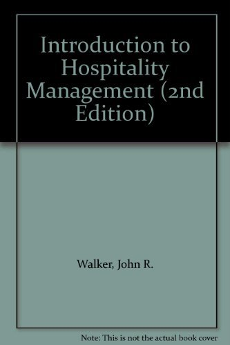 Introduction to Hospitality Management (Florida Atlantic University Edition), 2nd Edition