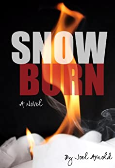Snow Burn by [Arnold, Joel]