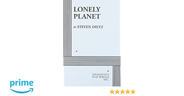 Lonely planet acting edition steven dietz 8601422604177 amazon lonely planet acting edition steven dietz 8601422604177 amazon books fandeluxe Gallery