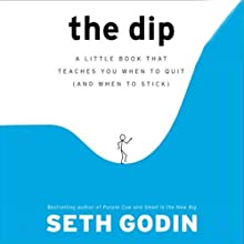 The Dip Audiobook by Seth Godin Narrated by Seth Godin
