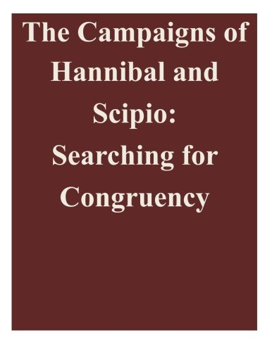 Download The Campaigns of Hannibal and Scipio: Searching for Congruency PDF