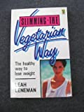 img - for Slim the Vegetarian Way book / textbook / text book