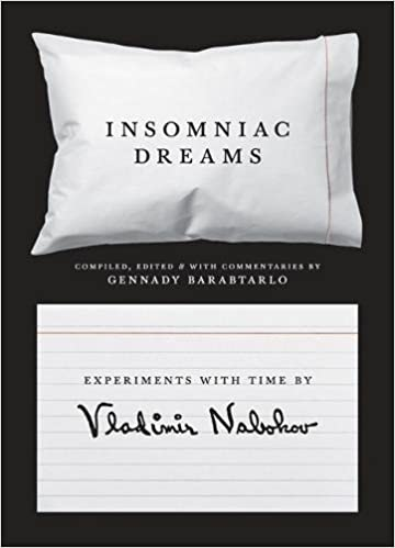 Descargar Libros En Ebook Insomniac Dreams: Experiments With Time By Vladimir Nabokov Kindle Lee Epub