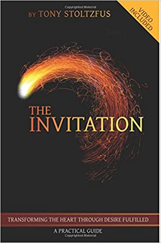 the invitation transforming the heart through desire fulfilled a