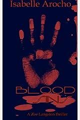 Blood Sins: A Zoe Langston thriller (Volume 2) Paperback