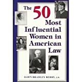The 50 Most Influential Women in Law, Dawn B. Berry, 1565654692