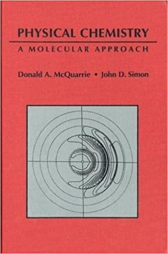 Physical Chemistry A Molecular Approach Ebook