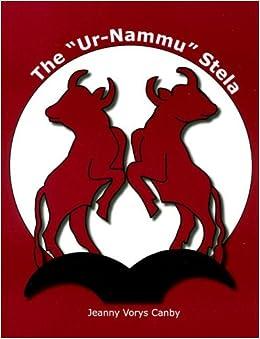 Book The 'Ur-nammu' Stela (University Museum Monographs)