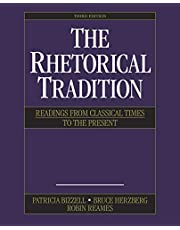 The Rhetorical Tradition: Readings from Classical Times to the Present