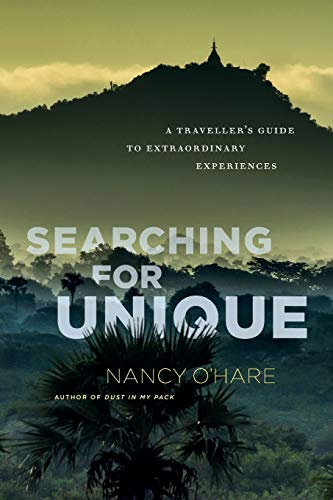 Searching for Unique: A Traveller's Guide to Extraordinary Experiences...
