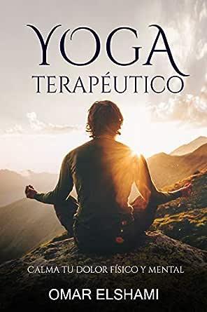 Yoga Terapéutico o Restaurativo ⭐ Guía desde Casa para ...