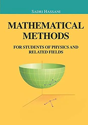 buy mathematical methods for students of physics and related fields rh amazon in