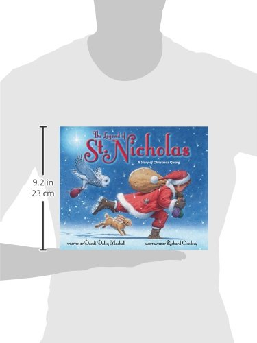 The Legend of St. Nicholas: A Story of Christmas Giving: Dandi ...