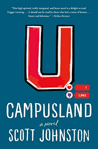 Campusland: A Novel by [Johnston, Scott]