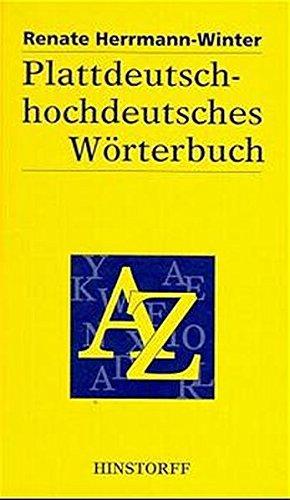 Plattdeutsch-hochdeutsches Wörterbuch: Für den mecklenburgisch - vorpommerschen Sprachraum (Hinstorff Bökerie/Niederdeutsche Literatur)