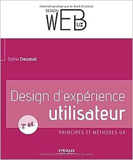 Design dexpérience utilisateur: Principes et méthodes UX.