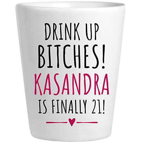 (Kasandra 21st Birthday Gift: Ceramic Shot)