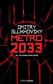 Metro 2033 par Glukhovsky