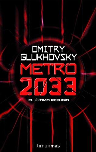 Metro 2033 por Dmitry Glukhovsky