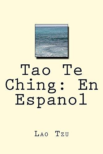 Tao Te Ching: En Espanol: sabiduria atemporal (Spanish Edition)