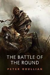 The Battle of the Round: A Tor.Com Original (Vault of Heaven)