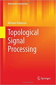Topological Signal Processing (Mathematical Engineering)