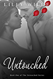 Untouched (The Untouched Series Book 1)
