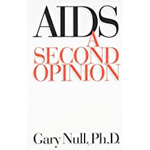 AIDS: A Second Opinion