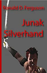 Junak Silverhand (Age of Magic / Age of Iron Book 1)
