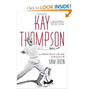 Kay Thompson: From Funny Face to Eloise Sam Irvin