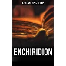 Enchiridion: Including The Discourses of Epictetus & Fragments