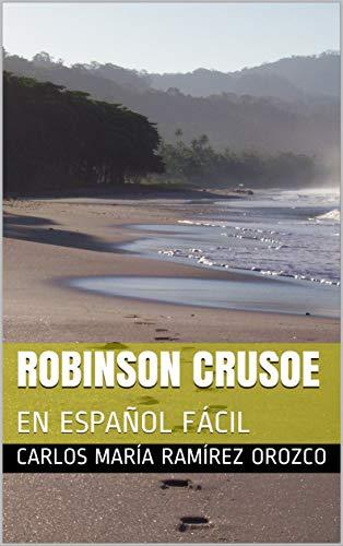 Robinson Crusoe En Español Fácil Daniel Defoe Aprende