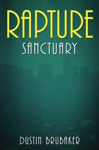 Rapture: Sanctuary (Volume 2) [Dustin Brubaker] (Tapa Blanda)
