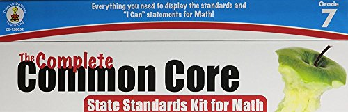 The Complete Common Core State Standards Kit for Math, Grade 7