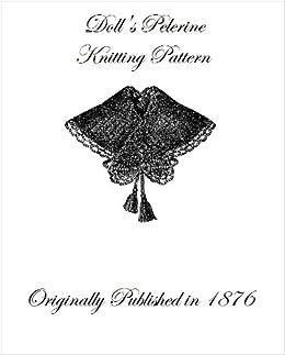 Victorian Dolls Pelerine Knitting Pattern from 1876