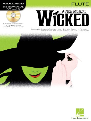 Wicked - Flute Play-Along (Music Sheets For Flutes)