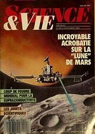 Science & Vie [n° 843, décembre 1987] Incroyable acrobatie sur la « lune » de Mars par  Science & Vie