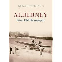 Alderney From Old Photographs