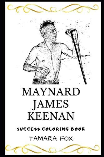 Maynard James Keenan Success Coloring Book (Maynard James Keenan Coloring Books)