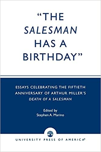Science Essay Topics The Salesman Has A Birthday Essays Celebrating The Fiftieth Anniversary Of  Arthur Millers Death Of A Salesman St Edition Descriptive Essay Topics For High School Students also Last Year Of High School Essay Amazoncom The Salesman Has A Birthday Essays Celebrating The  History Of English Essay
