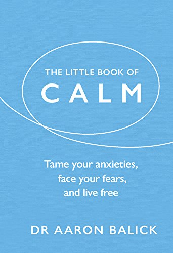 The Little Book of Calm: Tame Your Anxieties, Face for sale  Delivered anywhere in USA