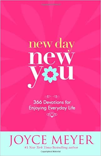 New Day, New You: 366 Devotions For Enjoying Everyday Life: Joyce Meyer:  9780446581950: Amazon.com: Books