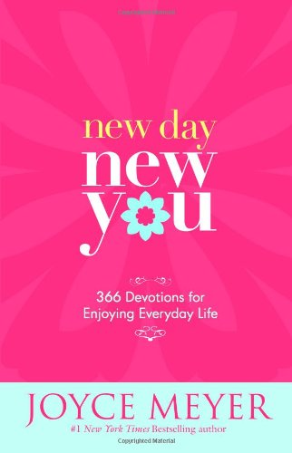 (New Day, New You: 366 Devotions for Enjoying Everyday Life)