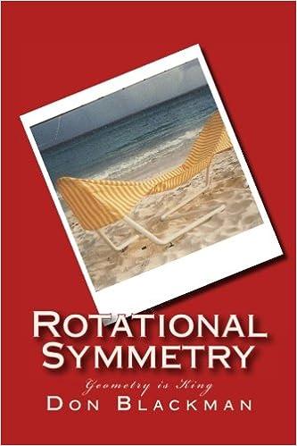 Book Rotational Symmetry: Geometry is King