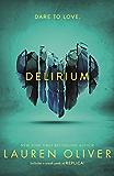 Delirium (Delirium Trilogy 1): 1/3 (Delirium Series)