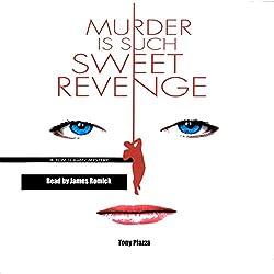 Murder Is Such Sweet Revenge