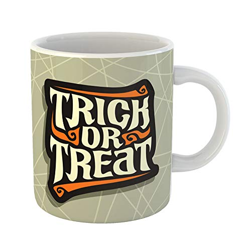 Emvency Coffee Tea Mug Gift 11 Ounces Funny Ceramic Halloween Slogan Trick Treat for Quote of Words on Gray Abstract Hand Lettering Gifts For Family Friends Coworkers Boss Mug -