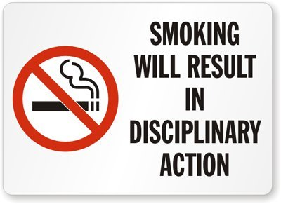 10 Length 0.5 Height Smartsign S-9598-PL-14Smoking Will Result In Disciplinary Action Plastic Sign 14 Width