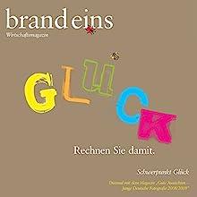 Von der Werkbank zur Weltbank (brand eins: Glück) Hörbuch von Bernhard Bartsch Gesprochen von: Anna Doubek, Michael Bideller