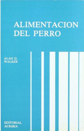 Descargar Libro Alimentación Del Perro Alan D. Walker
